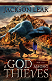A God Among Thieves (Book One) (The Chimera Series 1)