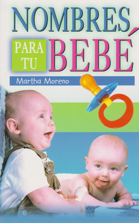 Read Online Nombres para tu bebe (Spanish Edition) pdf epub