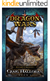 Monarch Madness: Dragon Wars - Book 6 of 20: An Epic Sword and Sorcery Fantasy Adventure Series