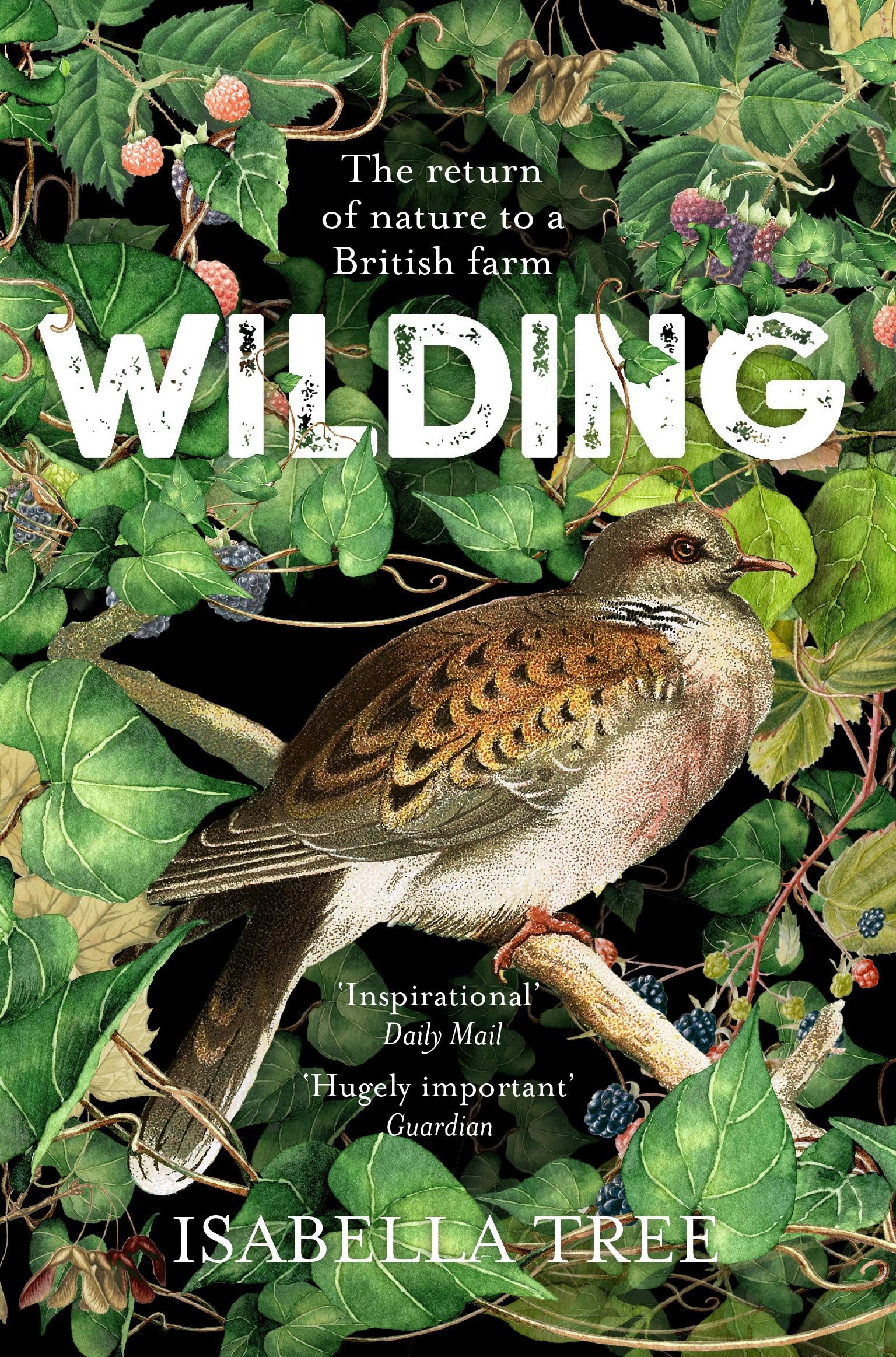 Wilding: The Return of Nature to a British Farm por Isabella Tree