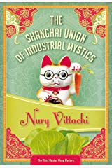 The Shanghai Union of Industrial Mystics: Feng Shui Detective #3 Paperback