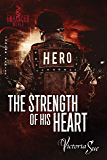 The Strength of His Heart (Enhanced World Book 4)
