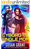 Cyborg and the Single Mom: A Sci-fi Alien Romance (OtherWorldly Men Book 3)