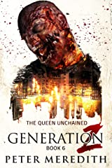 Generation Z: The Queen Unchained Kindle Edition