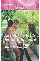 An Unlikely Bride for the Billionaire (Harlequin Romance Book 4531) Kindle Edition