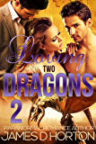 Loving Two Dragons (Awakening Cycle Part 2)