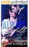 Always Will: A Hot Office Romance (The Always Series Book 2)