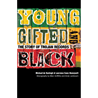 Young, Gifted & Black: The Story of Trojan Records book cover