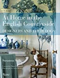 The At Home in the English Countryside: Designers and Their Dogs