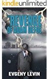 The Revenge of Adam Defoe: Betrayal & Suspense Fiction (Mystery & Crime)