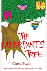 The Underpants Tree (Underpants of Fire Book 2) Kindle Edition