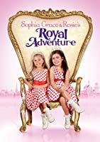Sophia Grace & Rosie's Royal Adventure (plus bonus features!)