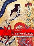 Di morte e d'ambra (Damster - Eroxè, dove l'eros si fa parola)