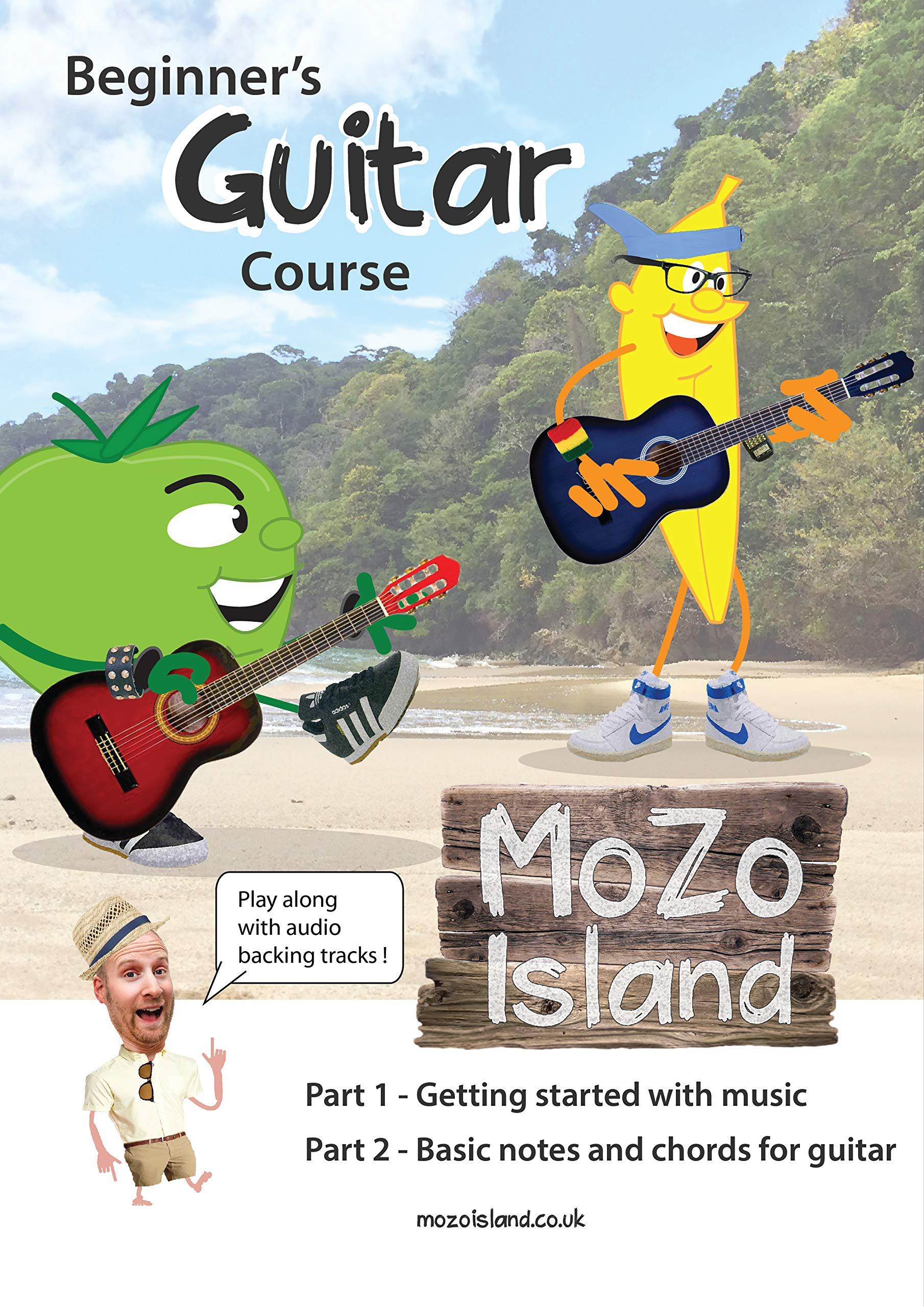 Beginner's Guitar Course Part 1 and 2 MoZo Island: Easy and Fun Guitar Course book with Video and Audio (English Edition)