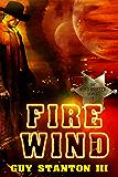 Fire Wind: Sci-fi Western (The Wind Drifters Series Book 1)