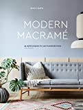 Modern Macrame: 33 Stylish Projects for Your