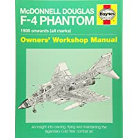 McDonnell Douglas F-4 Phantom 2016 (Owners' Workshop Manual)
