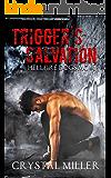 Trigger's Salvation: Hellfire Dogs MC #1 (Hellfire Dogs MC Series)