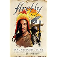 Firefly: Magnificent Nine