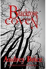 Blackrose Coven (Fourteen Tales of Thirteen Covens Book 8)