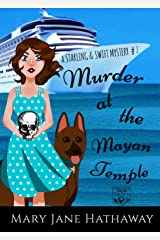 Murder at the Mayan Temple (A Christian Cozy Mystery) (Starling and Swift Book