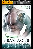 Savage Heartache (Corona Pride Book 3)