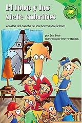 El lobo y los siete cabritos (Read-it! Readers en Español: Cuentos de hadas) (Spanish Edition) Kindle Edition
