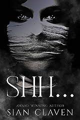 Shh... Kindle Edition