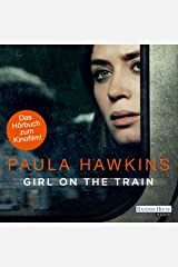Girl on the Train: Du kennst sie nicht, aber sie kennt dich Audible Audiobook