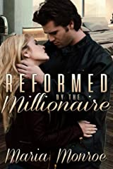 Reformed by the Millionaire Kindle Edition