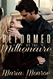 Reformed by the Millionaire