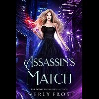 Assassin's Magic 5: Assassin's Match (A Novella) (English Edition)