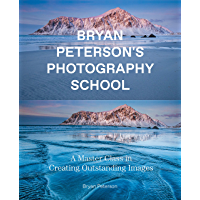 Bryan Peterson Photography School: A Master Class in Creating Outstanding Images book cover