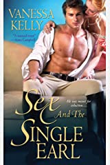 Sex and the Single Earl Kindle Edition