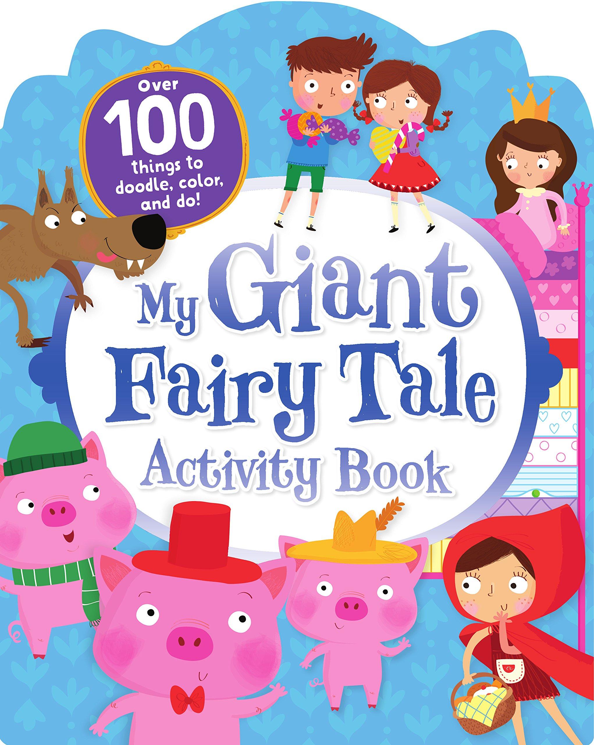 My Giant Fairy Tale Activity Book Parragon Books Ltd 9781474802673