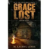 Grace Lost (The Grace Series Book 1)