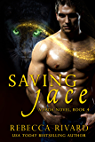 Saving Jace: A Fada Novel  Book 4 (The Fada Shapeshifter)