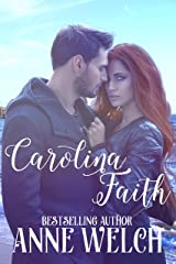 Carolina Faith (Carolina Series) Kindle Edition