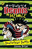 The Diary of Dennis the Menace: Beanotown Battle (book 2) (The Beano)