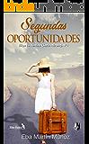 SEGUNDAS OPORTUNIDADES: Elige tu destino (Serie Eros nº 1) (Spanish Edition)