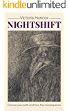 Nightshift: Choose your path and face the consequence