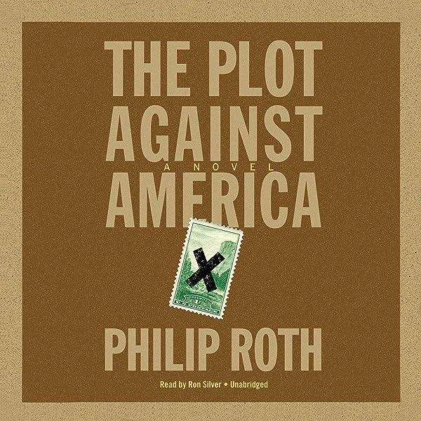 The Plot Against America (Edición audio Audible): Philip Roth ...
