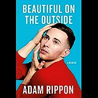 Beautiful on the Outside: A Memoir (English Edition)