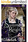 Summer's Reign (Seasons of Fortitude Book 2)