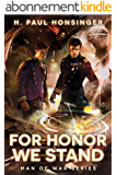For Honor We Stand (Man of War Book 2) (English Edition)
