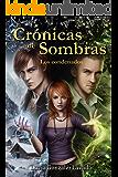 Crónicas de Sombras: Los condenados