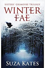Winter Fae (The Sisters' Grimoire Trilogy Book 1)