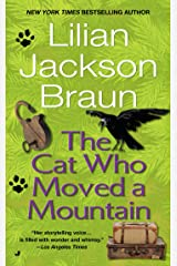 The Cat Who Moved a Mountain (Cat Who... Book 13) Kindle Edition