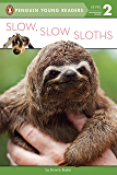 Slow, Slow Sloths (Penguin Young Readers, Level 2)