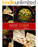 West Coast Kitchen: West Coast Recipes Straight from California (2nd Edition)